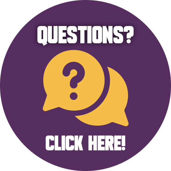 Questions? Click Here!